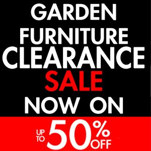 click the image below for more - Garden Furniture Clearance